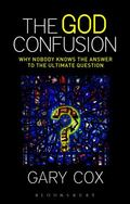God Confusion : Why Nobody Knows the Answer to the Ultimate Question