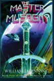 The Master of Muscigny (The First Admiral Series) (Volume 5)