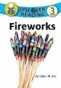 Discover Fireworks : Discover Reading Level 3