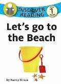 Let's Go to the Beach : Discover Series Level 1 Reader