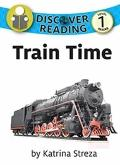 Train Time : Discover Reading Level 1