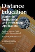 Distance Education : Statewide, Institutional, and International Applications