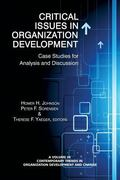 Critical Issues in Organization Development : Case Studies for Analysis and Discussion