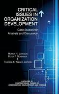 Critical Issues in Organization Development : Case Studies for Analysis and Discussion (Hc)