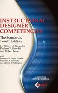 Instructional Designer Competencies: The Standards, Fourth Edition (Hc) (Ibstpi Book)