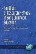 Handbook of Research Methods in Early Childhood Education : Research Methodologies