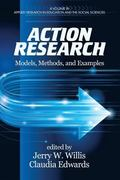 Action Research : Models, Methods, and Examples