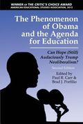 Phenomenon of Obama and the Agenda for Education : Can Hope (Still) Audaciously Trump Neolib...