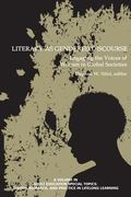 Literacy As Gendered Discourse : Engaging the Voices of Women in Global Societies