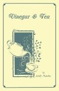 Vinegar and Tea