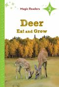 Deer Eat and Grow
