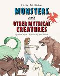 Monsters and Other Mythical Creatures
