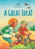 Great Idea? : An Up2U Character Education Adventure