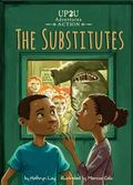 Substitutes : An Up2U Action Adventure