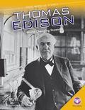 Thomas Edison: : World-Changing Inventor