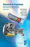 Elements of Propulsion: Gas Turbines and Rockets, Second Edition (Aiaa Education)