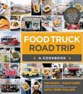 Comfort Food- Road Trip America : Food Truck Comfort Food That Warms the Heart from Coast to...
