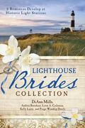 Lighthouse Brides Collection : 6 Romances Develop at Historic Light Stations