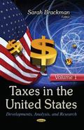 Taxes in the United States : Developments, Analysis and Research -- Volume 1