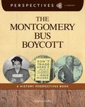 Montgomery Bus Boycott : A History Perspectives Book