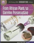 From African Plant to Vaccine Preservation