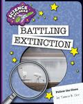 Battling Extinction