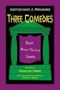 Three Comedies : Peace, Money, the God Samia