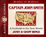 Captain John Smith: A Foothold in the New World (Audiobook) (Heroes of History)