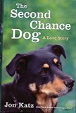 The Second Chance Dog- Large Print