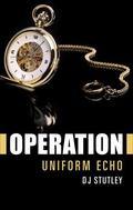 OPERATION Uniform Echo