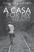 A Casa for My Heart