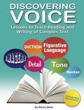 Discovering Voice : Lessons to Teach Reading and Writing of Complex Text