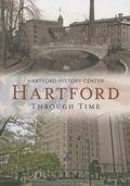 Hartford Through Time : America Through Time