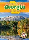 Georgia: The Peach State (Blastoff Readers. Level 5)