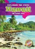 Hawaii: The Aloha State (Exploring the States)