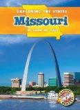 Missouri: The Show-Me State (Exploring the States)