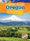 Oregon: The Beaver State (Exploring the States)