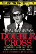 Double Cross : The Explosive Inside Story of the Mobster Who Controlled America