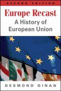 Europe Recast : A History of European Union