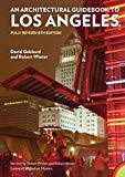 An Architectural Guidebook to Los Angeles: Fully Revised 6th Edition