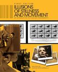 Illusions of Stillness and Movement : An Introduction to Film and Photography (First Edition)