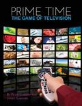 Prime Time : The Game of Television