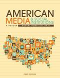 Introduction to American Media and Social Institutions