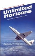 Unlimited Horizons : Design and Development of the U-2