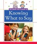 Smart Kid's Guide to Knowing What to Say
