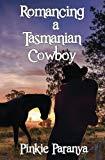 Romancing a Tasmanian Cowboy