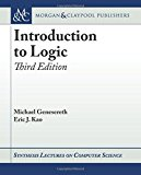 Introduction to Logic: Third Edition (Synthesis Lectures on Computer Science)