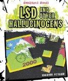 LSD and Other Hallucinogens (Dangerous Drugs)