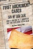 Son of Sam Case: Simon & Schuster V. Members of United States Crime Victims Board (First Ame...