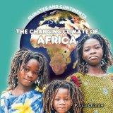 The Changing Climate of Africa